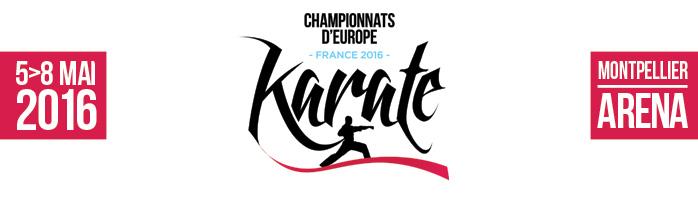 Championnats d'Europe de Karaté - du 5 au 8 mai 2016 - Arena Montpellier