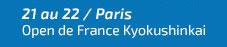 21-22 jan. - Open de France Kyokushinkai